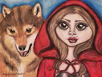 Red Riding Hood Big Bad Wolf 8 x 10 PRINT Fantasy Art Artist KSams Big Eyes Goth