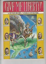 Give Me Liberty! A Revised History of the American Revolution #1 VF/NM deluxe