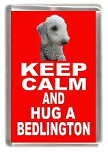 "Bedlington Terrier Fridge Magnet ""KEEP CALM AND HUG A BEDLINGTON"" by Starprint"