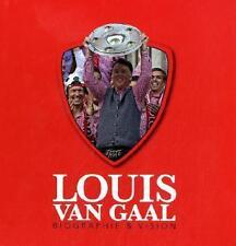 Louis van Gaal - Louis van Gaal Biographie & Vision |