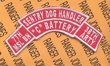 C Battery 7th Missle Bn. 38th Artillery SENTRY DOG HANDLERS scroll arc patch