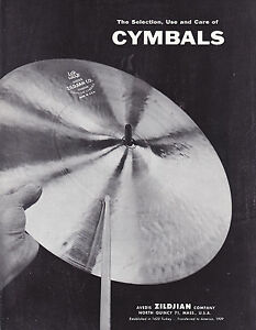 1970 THE SELECTION USE AND CARE OF CYMBALS brochure by ZILDJIAN CO - MISC-4174