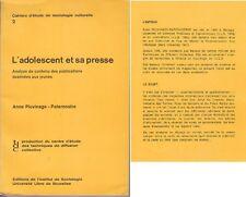 C1 Pluvinage Paternostre L ADOLESCENT ET SA PRESSE 1971 Salut Les Copains