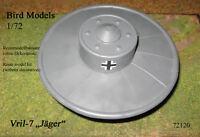 Vril-7 Jäger Flugscheibe       1/72 Bird Models Resinbausatz / resin kit