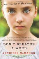 Dont Breathe a Word: A Novel by Jennifer McMahon