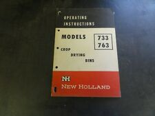 New Holland 733 763 Crop Drying Bins Operating Instructions Manual