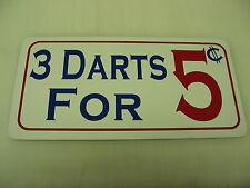 3 DARTS 5 CENTS Metal Sign 4 Boardwalk Carnival Penny Arcade Renaissance Fair
