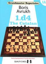 Schach - Boris Avrukh - 1.d4 The Catalan 1A - Katalanisch - Neu - GM Repertoire