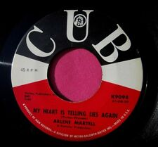 ARLENE MARTELL - My Heart is Telling Lies Again - super clean 45 rpm - Cub 9098