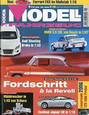 Zeitschrift Modell Fahrzeug 5 2006 BMW 3.5 CSL Ford 12M Honda Monkey Escort I TC