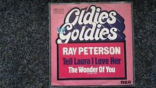 Ray Peterson - Tell Laura I love her/ The wonder of you 7'' Single