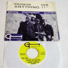 Johnny Thompson Quintet-Promise Her Anything-1966 Psych PROMO 45/ Picture Sleeve