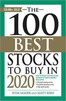 The 100 Best Stocks to Buy in 2020 PAPERBACK – 2019 by Peter Sander, Scott Bobo