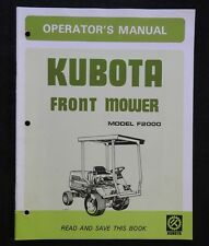 GENUINE KUBOTA F2000 FRONT MOWER OPERATORS MANUAL GOOD 1