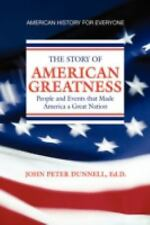 American Greatness by John Peter Dunnell (2008, Hardcover)