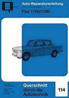 Fiat 1100 1200 Reparaturanleitung Reparaturhandbuch Reparaturbuch Wartung Buch