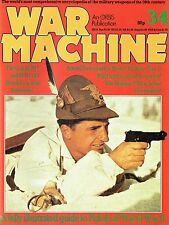 WAR MACHINE MILITARY ENCYCLOPEDIA #34: WALTHER P38/ COLT M1911/ WWII PISTOLS