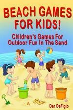 Beach Games for Kids! : Best Children's Games for Outdoor Family Fun in the...