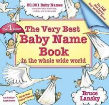Very Best Baby Name Book In The Whole Wide World: Revised Edition by Lansky, Bru