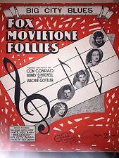 Sheet Music. Big City Blues. Fox Movietone Follies. Con Conrad. SD Michell