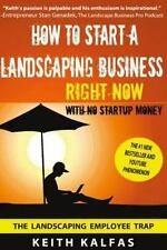 How to Start a Landscaping Business : RIGHT NOW with NO Startup Money by...