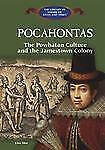 Pocahontas: The Powhatan Culture and the Jamestown Colony (The Library of Americ