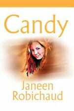 Candy by Janeen Robichaud (2001, Paperback)