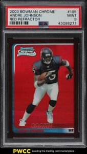 2003 Bowman Chrome Red Refractor Andre Johnson ROOKIE RC /235 #195 PSA 9 MINT