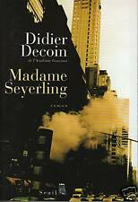 Livre madame Seyerling Didier Decoin book