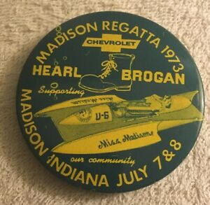 1973 MADISON REGATTA Brogan Chevrolet pinback button Hydroplane boat racing z