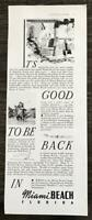 1936 Miami Beach Chamber of Commerce Tourism Print Ad It's Good to Be Back