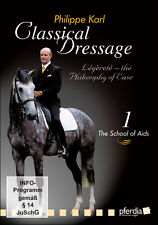 Classical Dressage Part 1: School of Aids  With Philippe Karl DVD BRAND NEW