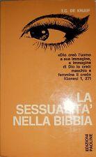T.C. DE KRUIJF LA SESSUALITÀ NELLA BIBBIA EDIZIONI PAOLINE 1971