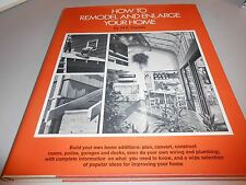 1978 How to Remodel and Enlarge Your Home Hardback Book