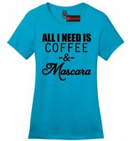 All I Need Is Coffee & Mascara Funny Ladies Soft T Shirt Valentines Day Gift Z4