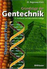 Grundzüge der Gentechnik: Theorie und Praxis von Mechthi... | Buch | Zustand gut
