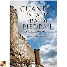 Libro Cuando España era de piedra I - La alta edad media