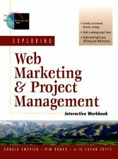 Exploring Web Marketing and Project Management (Foundations of Web Site Archi.