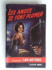 Dard San Antonio Les anges se font plumer Fleuve noir réed 1965  N° 123 TBE