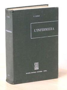 G. Casolo - L'infermiera manuale per le scuole infermieristiche - 1^ ed. 1970