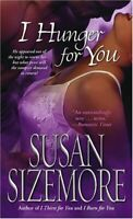 I Hunger for You (Pocket Star Books Romance) by Sizemore, Susan Paperback Book