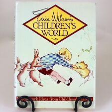 1983 Erica Wilsons Childrens World Needlework Ideas from Childhood Classic Books