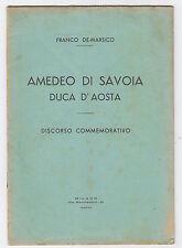 Z673-AMEDEO DI SAVOIA-DUCA D'AOSTA DI F.DE MARSICO