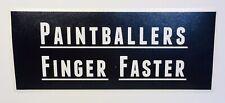 """""""Paintballers Finger Faster� Paintball Sticker"""