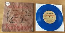 """FOO FIGHTERS - For All The Cows 7"""" LIMITED BLUE VINYL"""