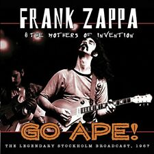 FRANK ZAPPA and THE MOTHERS OF INVENTION - GO APE! THE LEGENDARY STOCKHOLM [CD]