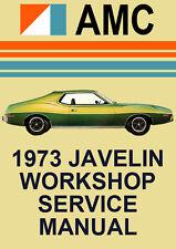 AMC JAVELIN 1973 WORKSHOP MANUAL