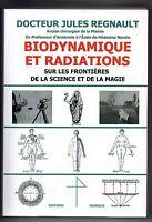 Biodynamique et Radiations - Science & Magie - Radiesthésie Magnétisme Sourcier