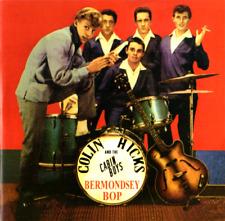 COLIN HICKS - BERMONDSEY BOP  - BRITISH ROCK 'N' ROLL  CD - LISTEN