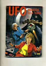 UFO # MINACCIA ALLA TERRA # Anno I N.4 1973 # Edifumetto